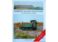 Narrow Gauge Adventure. A Modelmaking Journey (Kazer)
