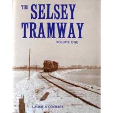 The Selsey Tramway Volume 1  (Cooksey)