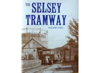 The Selsey Tramway Volume 2  (Cooksey)