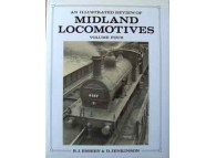 An Illustrated Review of Midland Locomotives from 1883. Volume 4 (Essery)