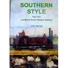 Southern Style Part 1.London and South Western Railway (Harvey)