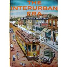 The Interurban Era (Middleton)