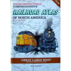 SPVs Comprehensive Railroad Atlas of North America Great Lakes West, including Chicago  St. Louis (Walker)