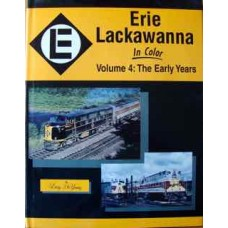 Erie Lackawanna in Color Volume 4: The Early Years (De Young)