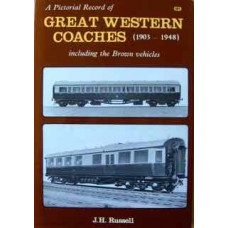 A Pictorial Record of Great Western Coaches (1903-1948) Including the Brown Vehicles (Russell)