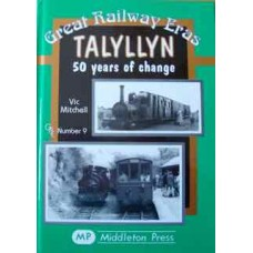 Talyllyn 50 Years of Change (Mitchell)