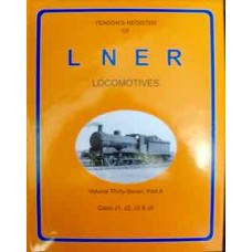 Yeadon's Register of LNER Locomotives Vol. 37A (Yeadon)