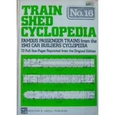 Train Shed Cyclopedia No. 16 Famous Passenger Trains from the 1943 Car Builders Cyclopedia (Gregg)