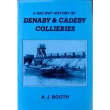 A Railway History of Denaby & Cadeby Collieries (Booth)
