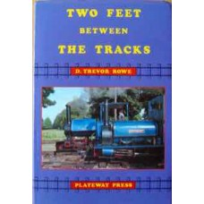 Two Feet Between the Tracks (Trevor Rowe)