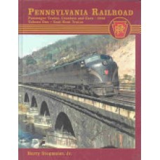 Pennsylvania Railroad Passenger Trains, Consists and Cars 1952 Vol. 1 East-West Trains (Stegmaier)