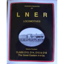Yeadon's Register of LNER Locomotives Vol. 14 (Yeadon)