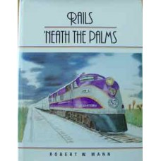 Rails 'neath the Palms (Mann)