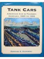 Tank Cars American Car & Foundry Company, 1865 to 1955 (Kaminski)