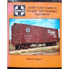 ATSF Color Guide to Freight and Passenger Equipment  (Stagner)