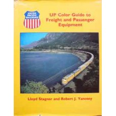 UP Color Guide to Freight and Passenger Equipment (Stagner)