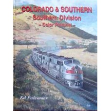 Colorado & Southern, Southern Division Color Pictorial (Fulcomer)