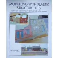 Modelling with Plastic Structure Kits. Getting the Best from the Wills and Ratio Ranges (Rice)