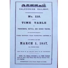Caledonian Railway Working Timetable 1857 (Facsimile)
