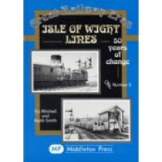 Isle of Wight Lines: 50 Years of Change (Mitchell)
