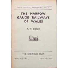 Light Railway Handbooks No. 2 The Narrow Gauge Railways Of Wales (Kidner)