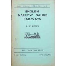 Light Railway Handbooks No. 3 English Narrow Gauge Railways (Kidner)