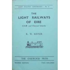 Light Railway Handbooks No. 6 The Light Railways Of Eire, IOM and Channel Islands (Kidner)