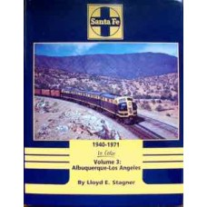 Santa Fe 1940-1971 in Color Volume 3 Albuquerque-Los Angeles (Stagner)