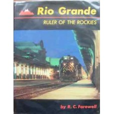 Rio Grande Ruler of the Rockies (Farewell)