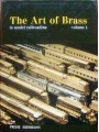 The Art of Brass in Model Railroading Volume 1 (Kumata)