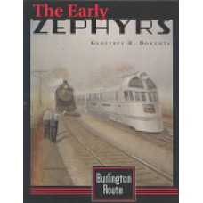Burlington Route. The Early Zephyrs (Doughty)
