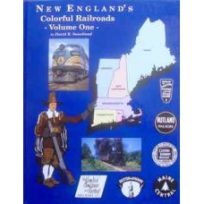 New England's Colorful Railroads Volume One (Sweetland)