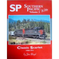 Southern Pacific In Color Volume 5:  Mergers and Memories, 1980 and Beyond. (Boyd)