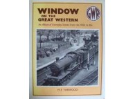 Window on the Great Western. An Album of Everyday Scenes from the 1930s and 40s (Yarwood)