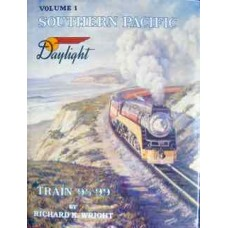 Southern Pacific Daylight Train 98-99 Volume 1 (Wright)