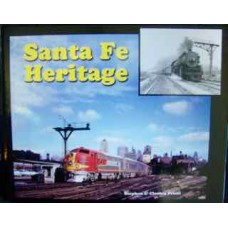Santa Fe Heritage The Railroad's Self Portrait- Volume 1 (S & C Priest)