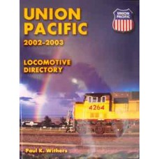Union Pacific Locomotive Directory 2002-2003 (Withers)