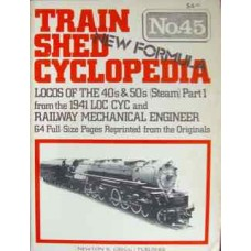 Train Shed Cyclopedia No. 45 Steam Locomotives of the 40s and 50s (Steam) (Part 1) (Gregg)