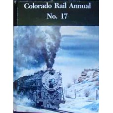 Colorado Rail Annual No.17 (Various)