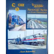 Trackside Around Newport News with Gary Friedhaber (Reisweber)
