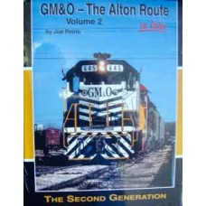 GM&O - The Alton Route In Color, Volume 2 (Petric)