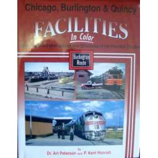 Chicago, Burlington & Quincy Facilities in Color Volume 2: Burlington Depots and Structures of the Hannibal Division (Peterson)