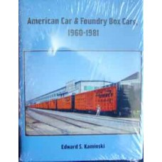 American Car & Foundry Box Cars 1960-1981 (Kaminski)