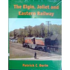 The Elgin, Joliet and Eastern Railway (Dorin)