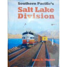 Southern Pacific's Salt Lake Division (Signor)