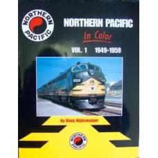 Northern Pacific In Color Vol.1 1949-1959 (Nighswonger)