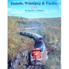 Duluth,Winnipeg & Pacific In Color (Schauer)