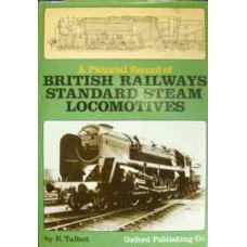 A Pictorial Record of British Railways Standard Steam Locomotives (Talbot)