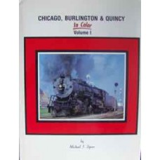 Chicago, Burlington & Quincy in Color Volume 1 (Spoor)