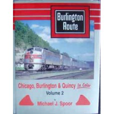 Chicago, Burlington & Quincy in Color Volume 2 (Spoor)